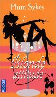Blonde attitude - Plum Sykes