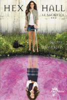 Hex Hall, tome 3 _ Le sacrifice - Rachel Hawkins