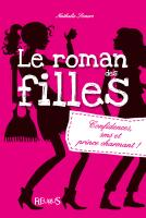 Le roman des filles, Tome 1 _ Confidence - Nathalie Somers