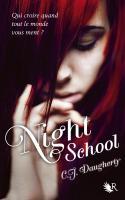 Night school, tome 1 _ Night school - C.J. Daugherty