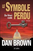 Robert Langdon, Tome 3 _ Le symbole perd - Dan Brown
