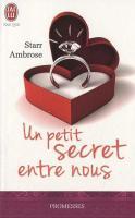 Un petit secret entre nous - Starr Ambrose